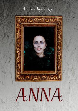 Anna - Komárková Andrea [E-kniha]